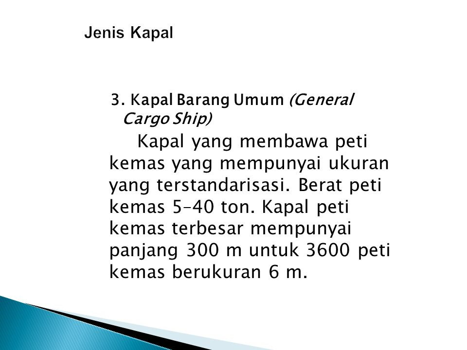 Jenis Kapal 3. Kapal Barang Umum (General Cargo Ship)