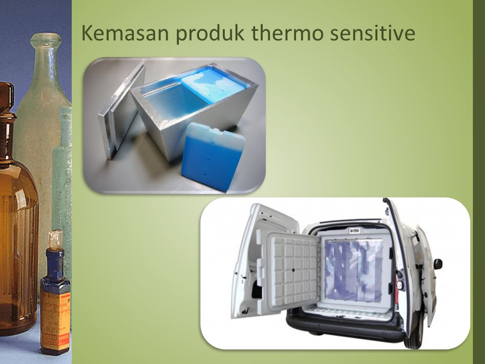 Kemasan produk thermo sensitive