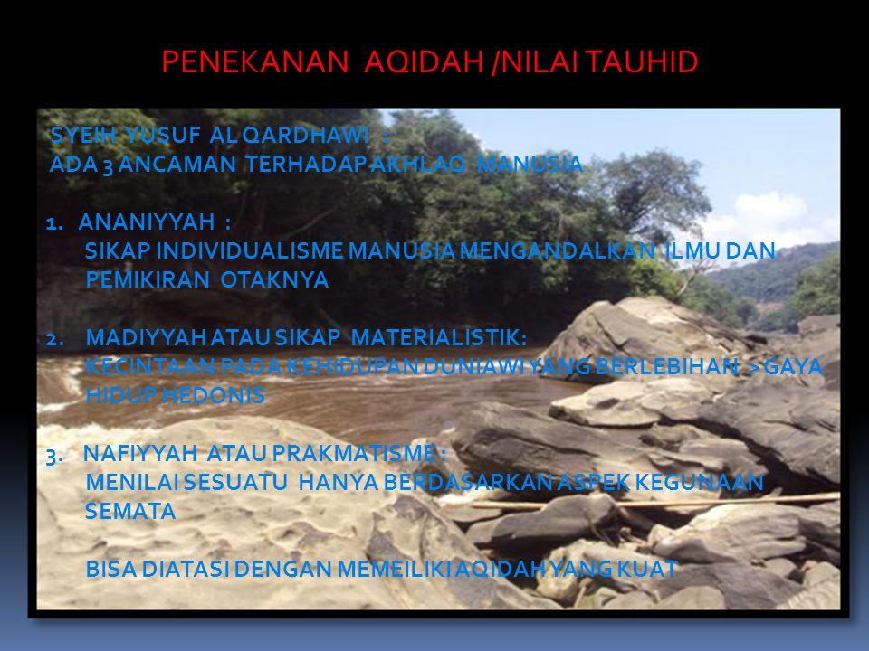 PENEKANAN AQIDAH /NILAI TAUHID