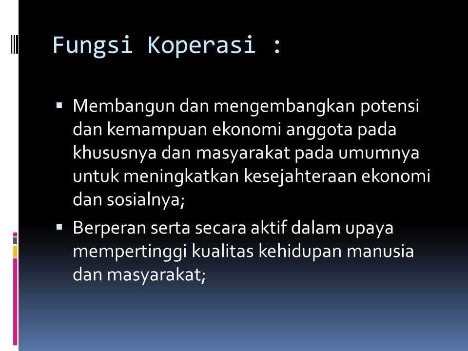 Fungsi Koperasi :