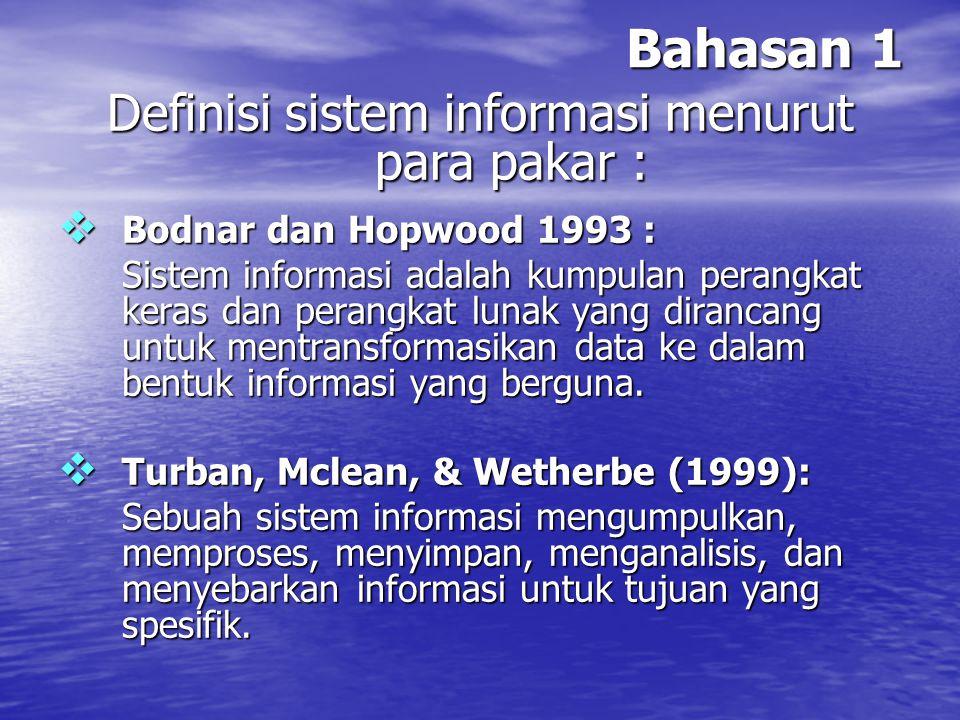 Definisi sistem informasi menurut para pakar :