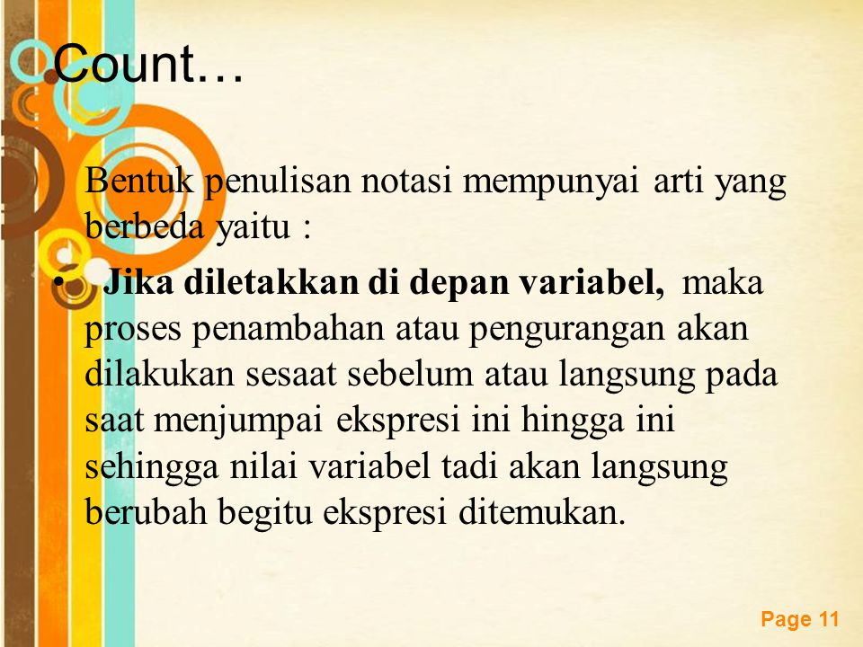 Count… Bentuk penulisan notasi mempunyai arti yang berbeda yaitu :