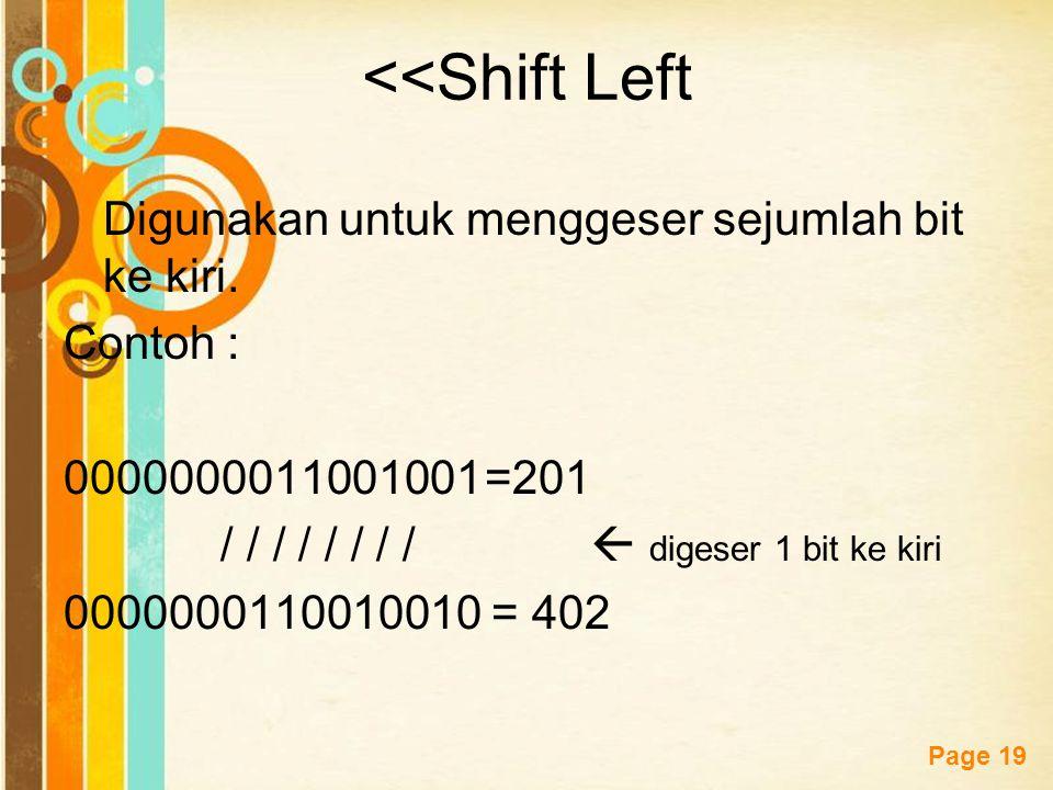 <<Shift Left