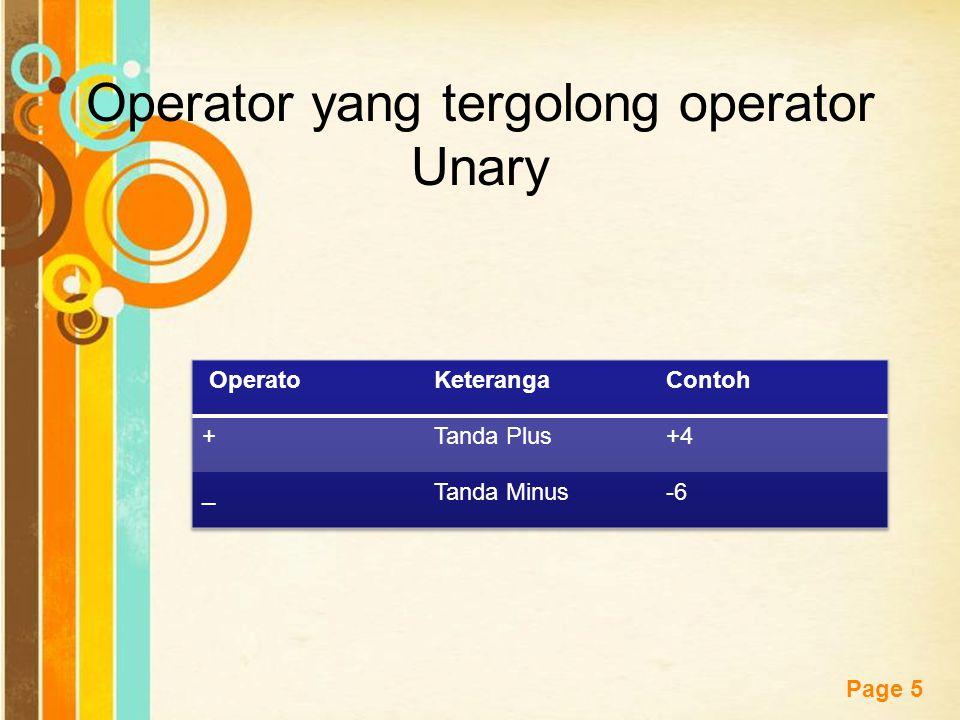 Operator yang tergolong operator Unary