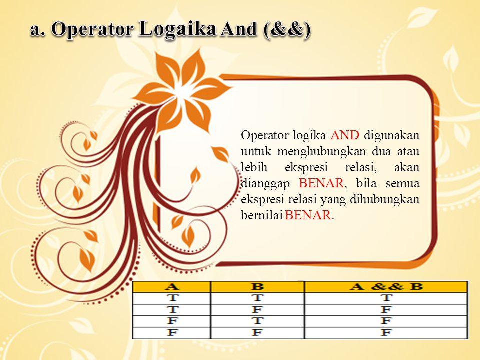 a. Operator Logaika And (&&)