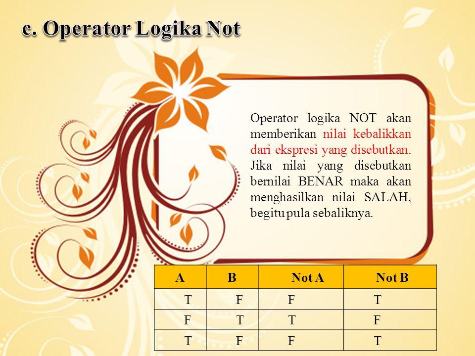 c. Operator Logika Not