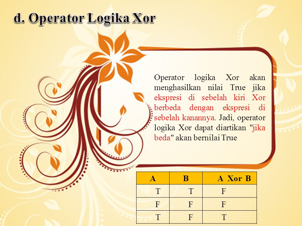d. Operator Logika Xor