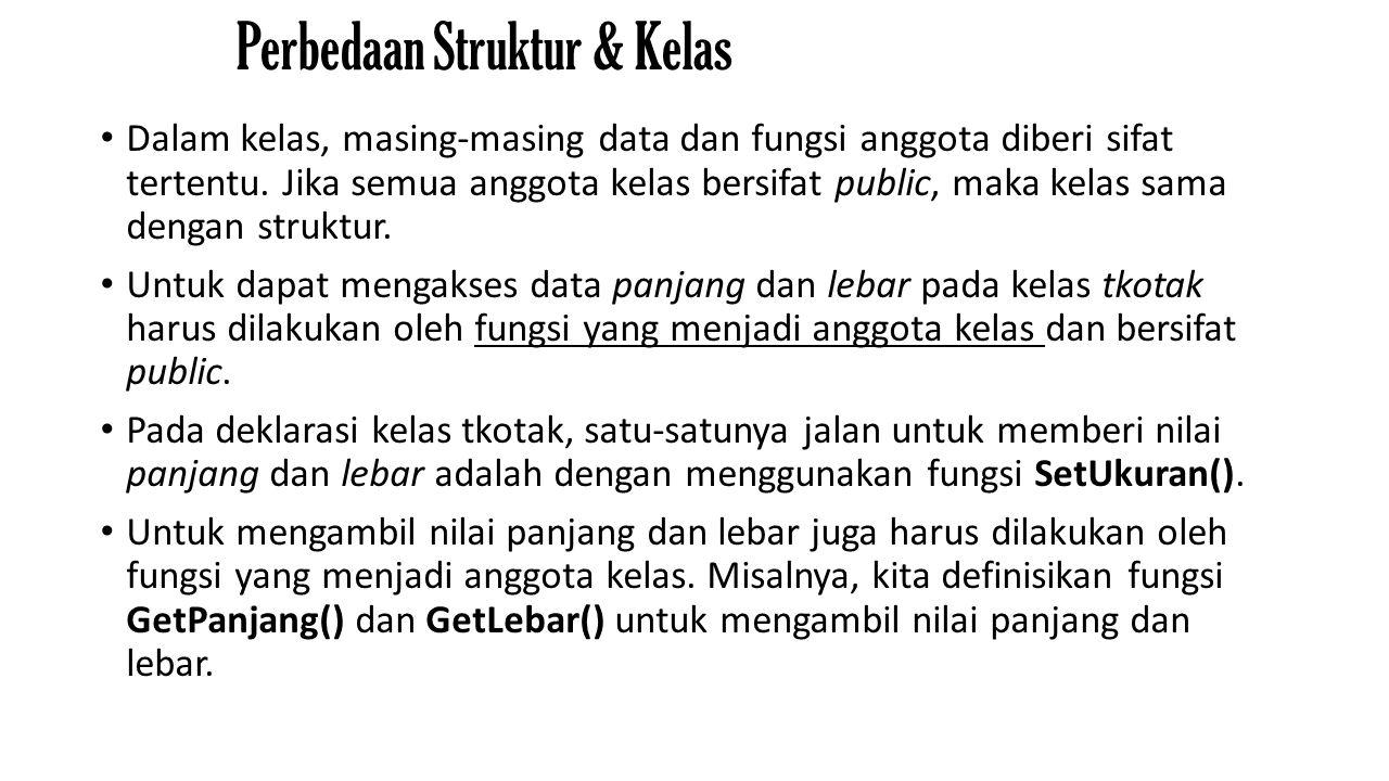 Perbedaan Struktur & Kelas