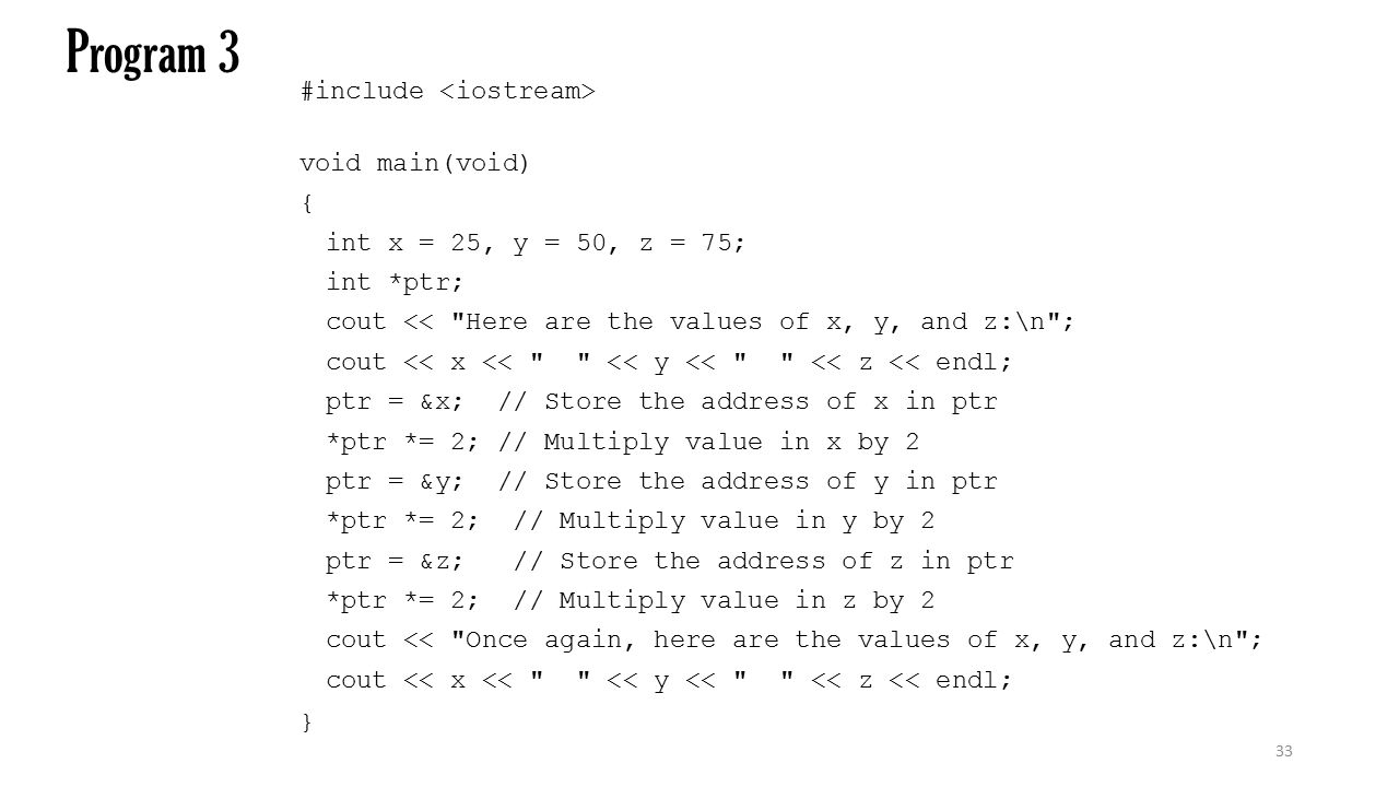 Program 3 #include <iostream> void main(void) {