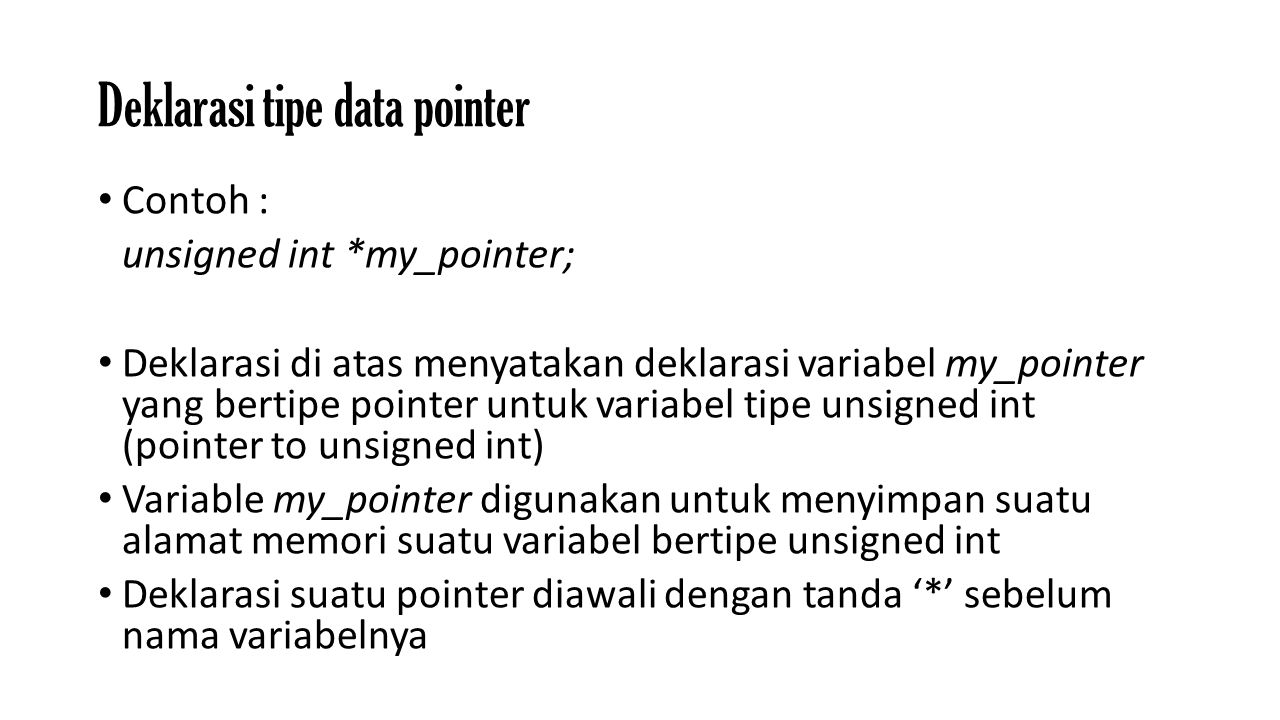 Deklarasi tipe data pointer