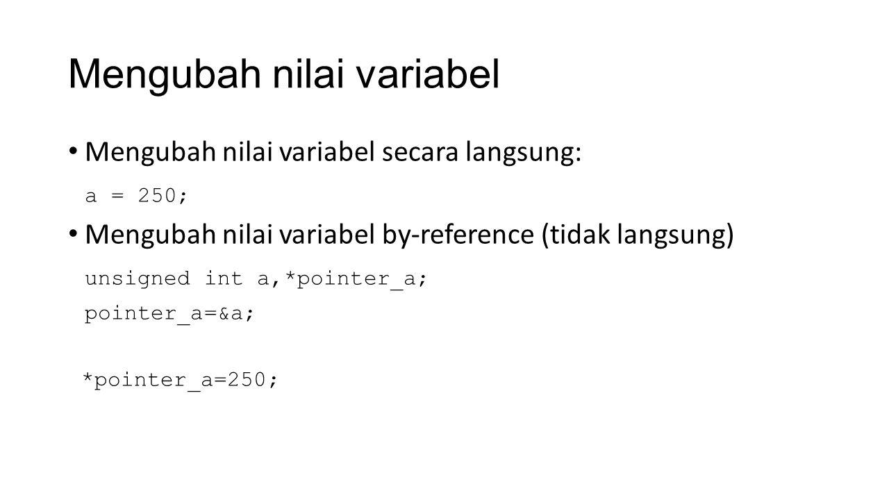 Mengubah nilai variabel