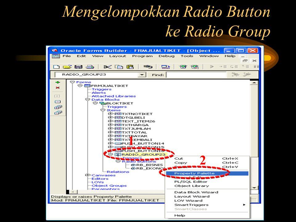 Mengelompokkan Radio Button ke Radio Group
