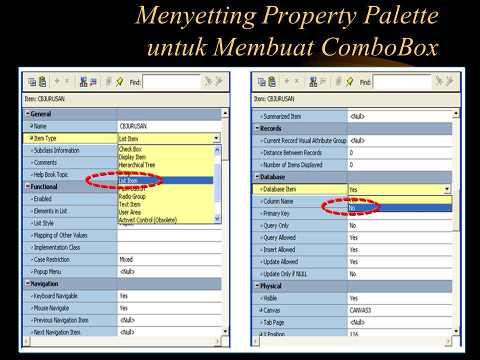 Menyetting Property Palette untuk Membuat ComboBox