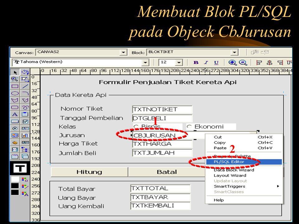 Membuat Blok PL/SQL pada Objeck CbJurusan