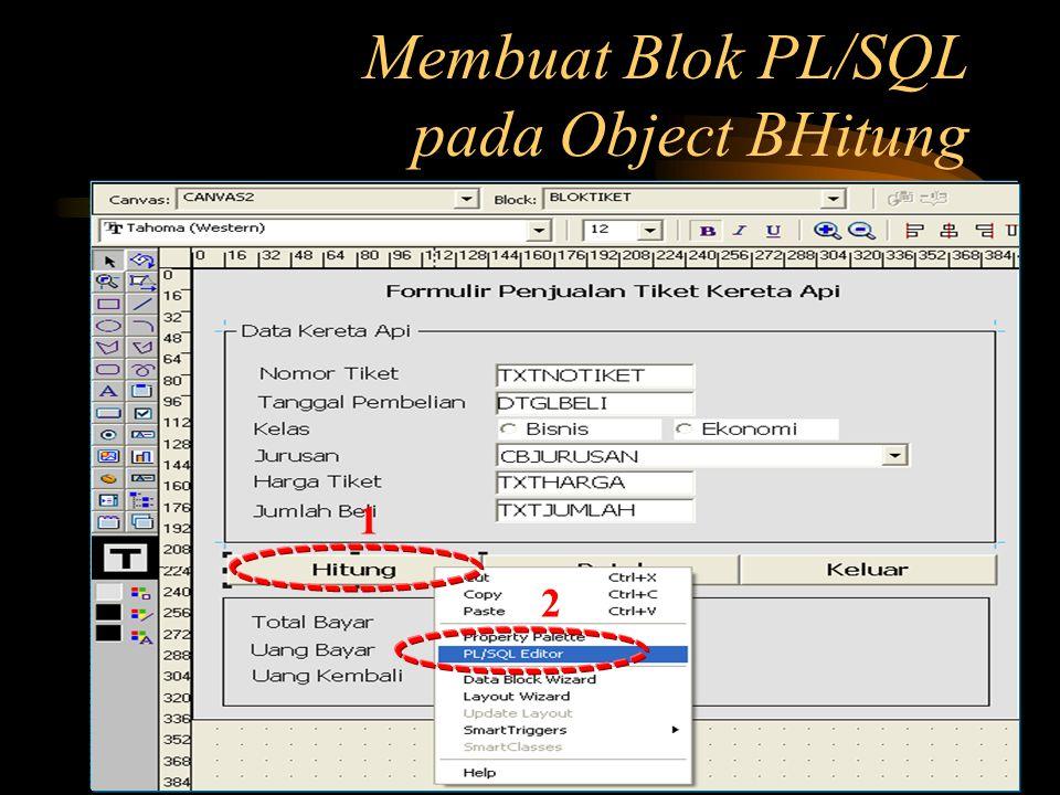 Membuat Blok PL/SQL pada Object BHitung