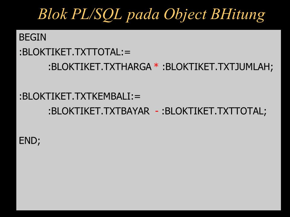 Blok PL/SQL pada Object BHitung