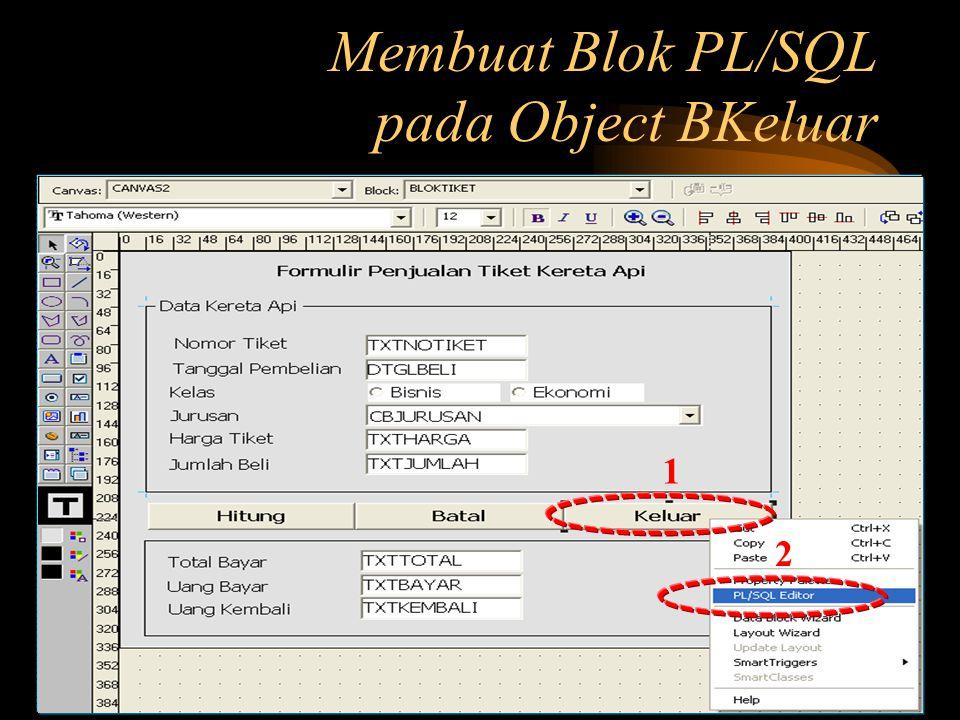 Membuat Blok PL/SQL pada Object BKeluar