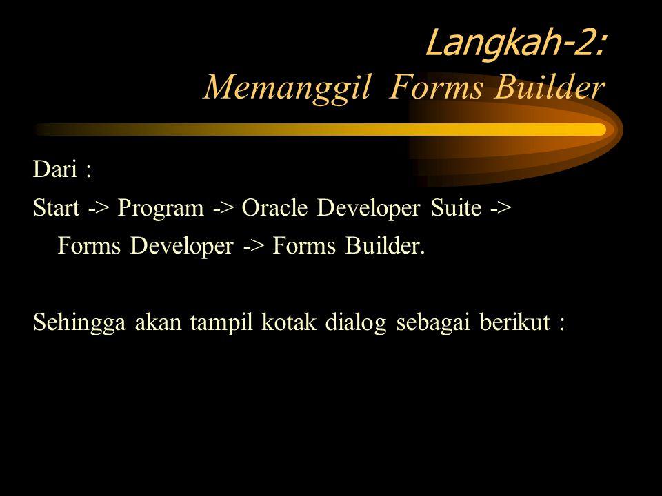 Langkah-2: Memanggil Forms Builder
