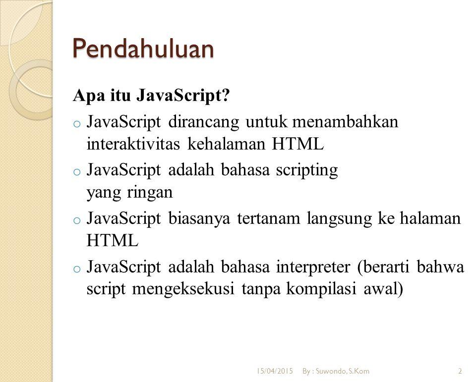 Pendahuluan Apa itu JavaScript