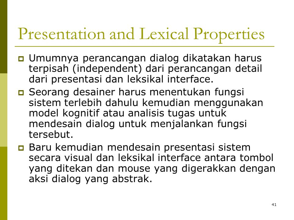 Presentation and Lexical Properties