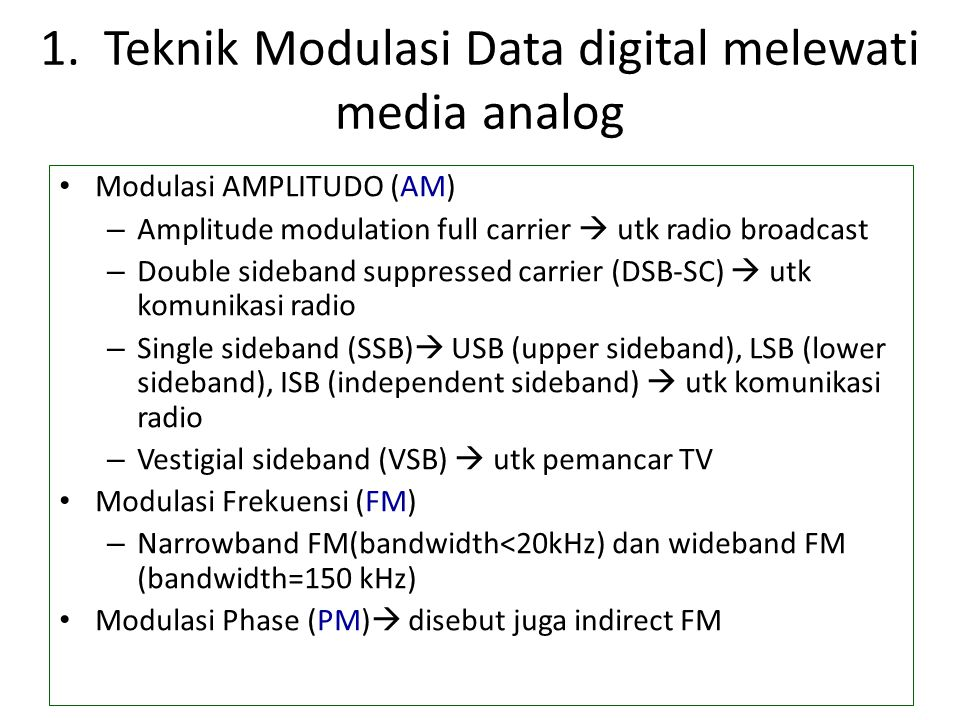 1. Teknik Modulasi Data digital melewati media analog