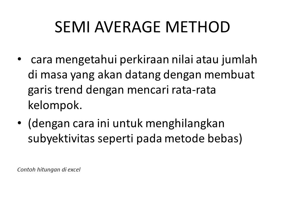 SEMI AVERAGE METHOD