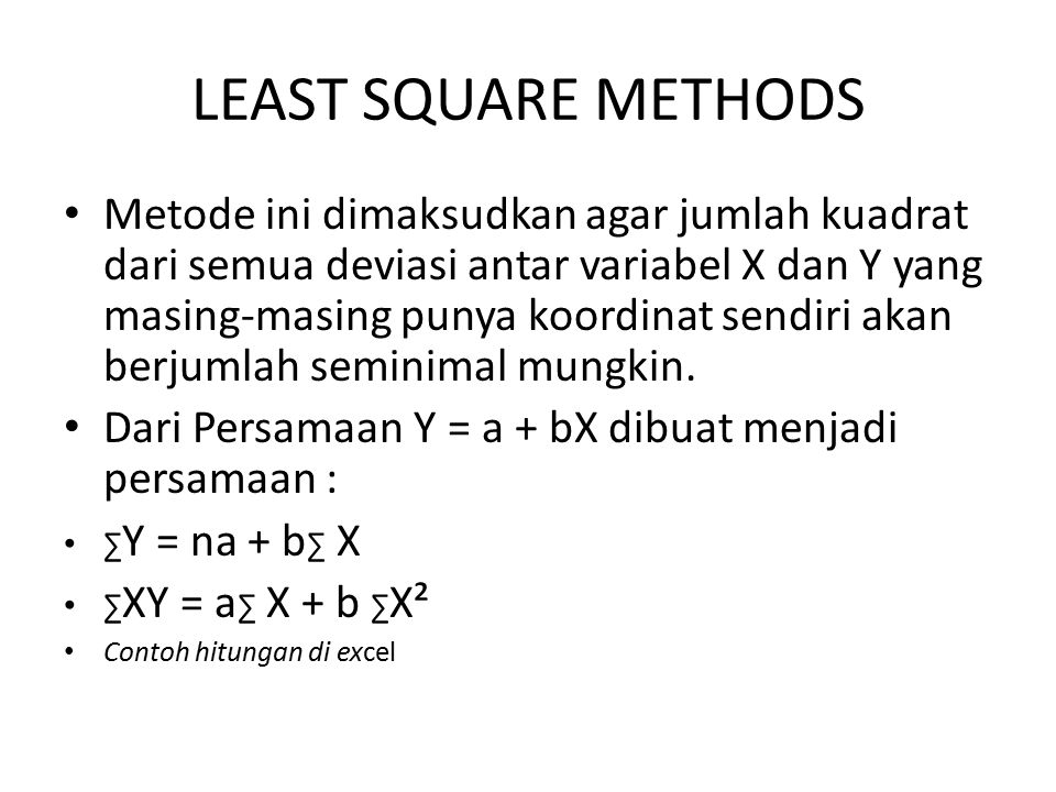 LEAST SQUARE METHODS