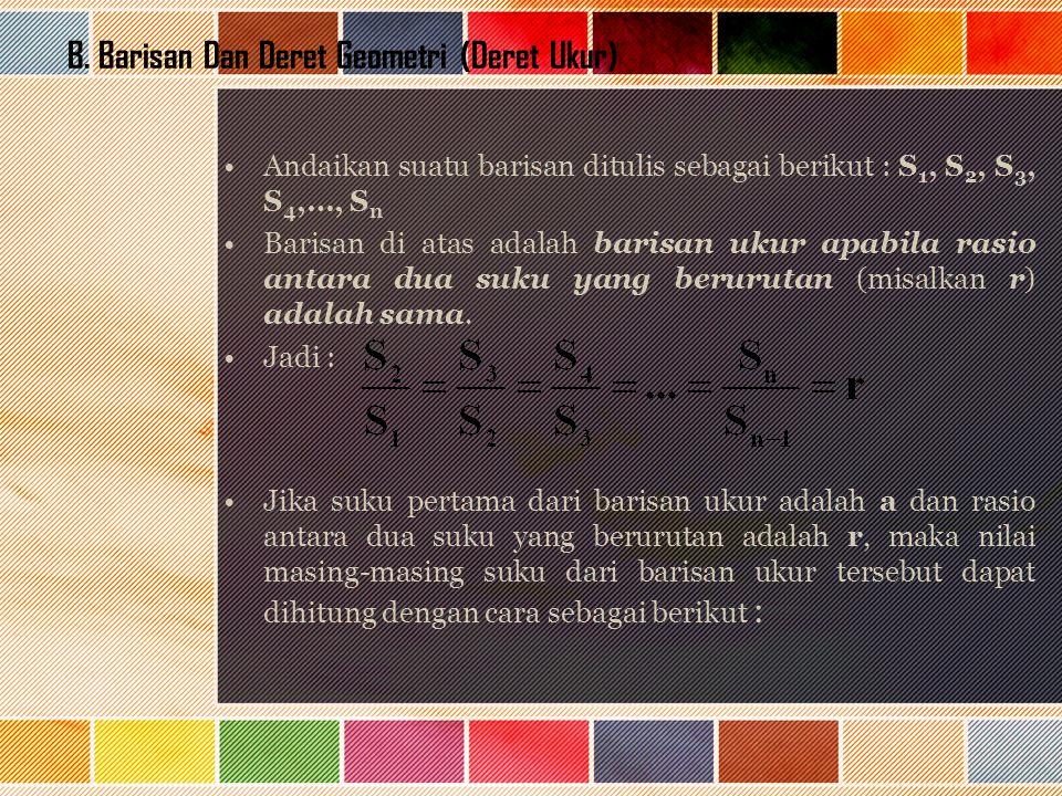 B. Barisan Dan Deret Geometri (Deret Ukur)