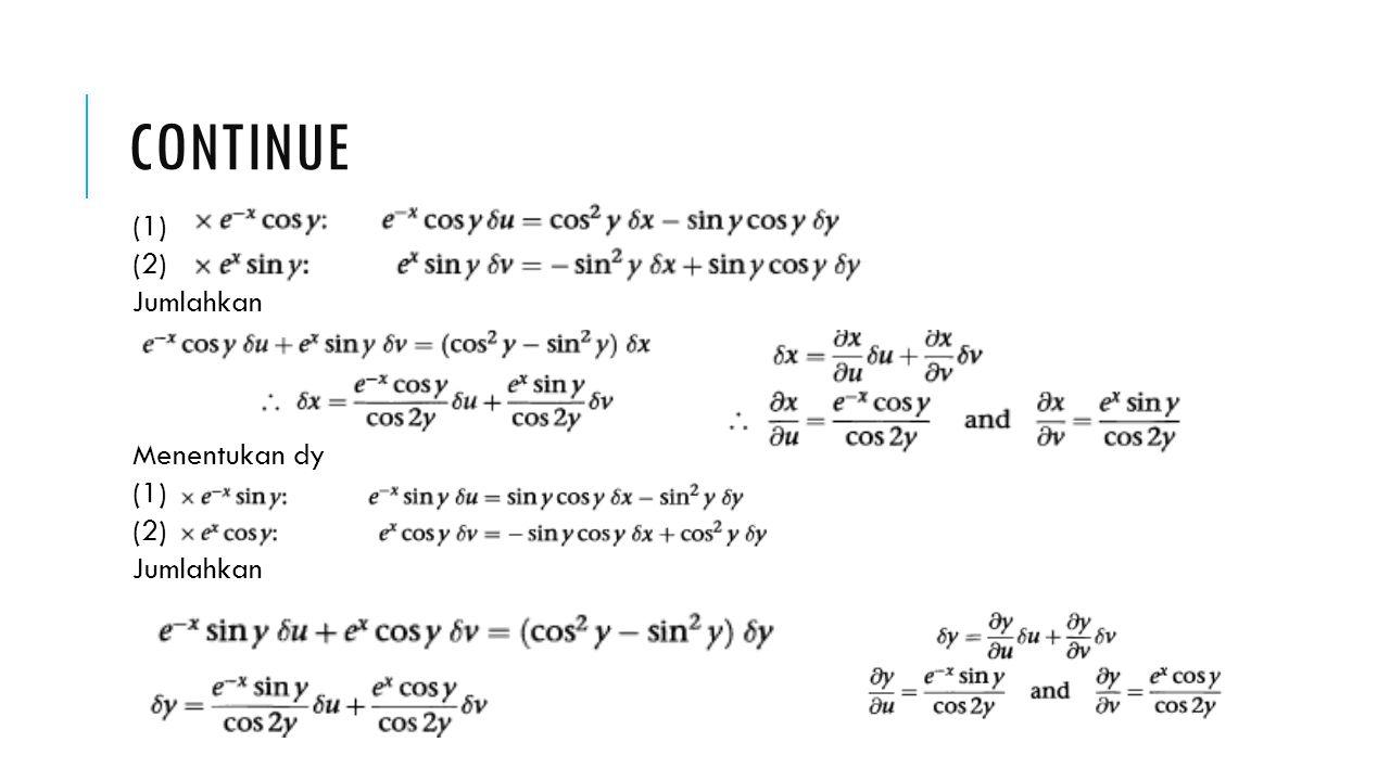 continue (1) (2) Jumlahkan Menentukan dy