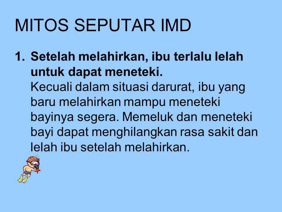 MITOS SEPUTAR IMD