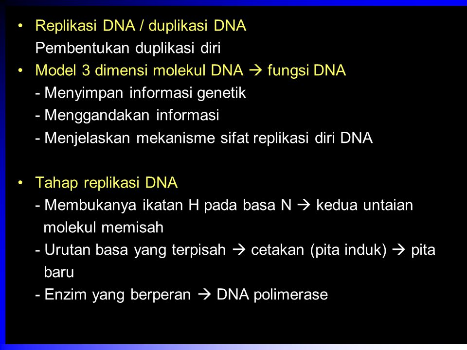 Replikasi DNA / duplikasi DNA