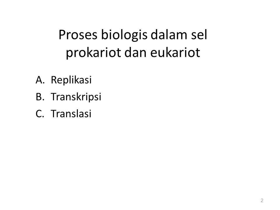 Proses biologis dalam sel prokariot dan eukariot
