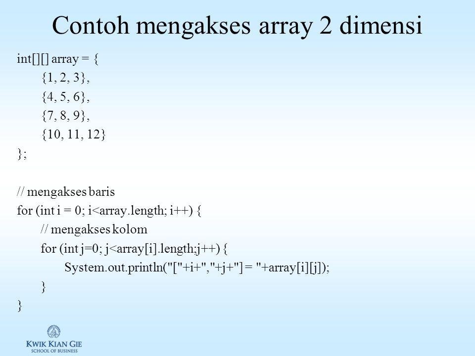Contoh mengakses array 2 dimensi