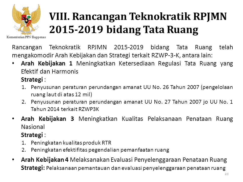 VIII. Rancangan Teknokratik RPJMN 2015-2019 bidang Tata Ruang