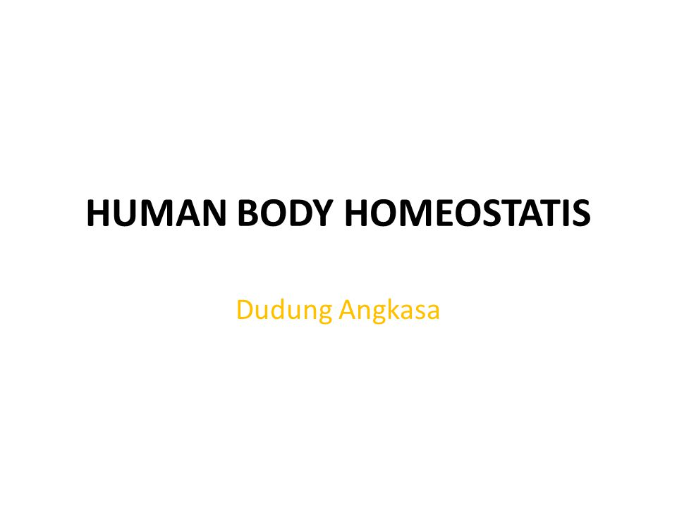 HUMAN BODY HOMEOSTATIS