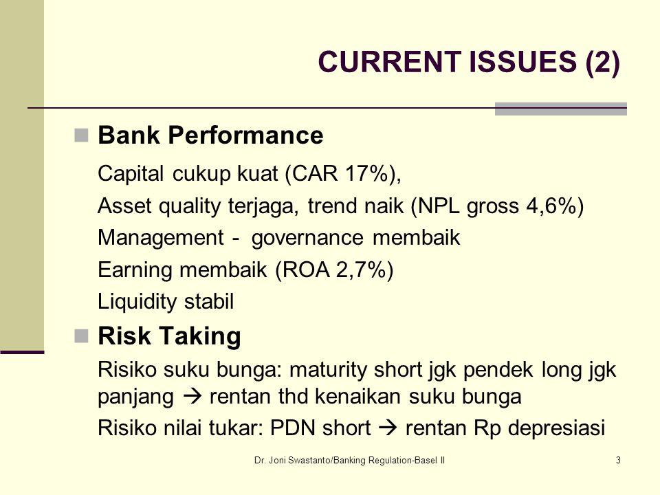 Dr. Joni Swastanto/Banking Regulation-Basel II