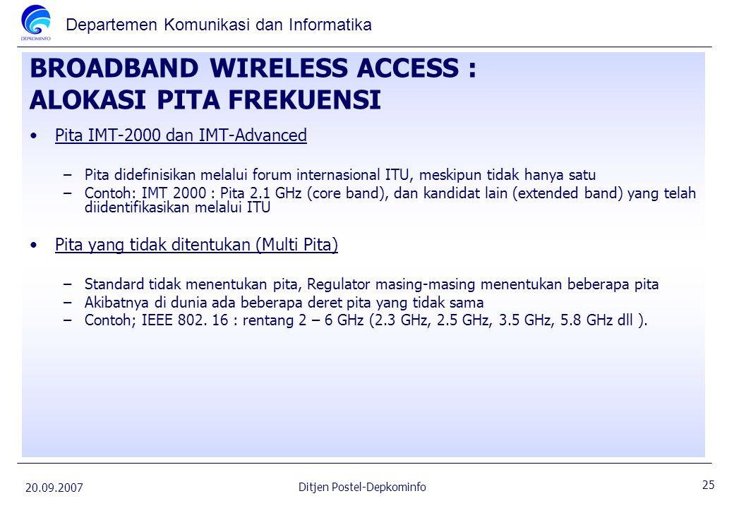 BROADBAND WIRELESS ACCESS : ALOKASI PITA FREKUENSI