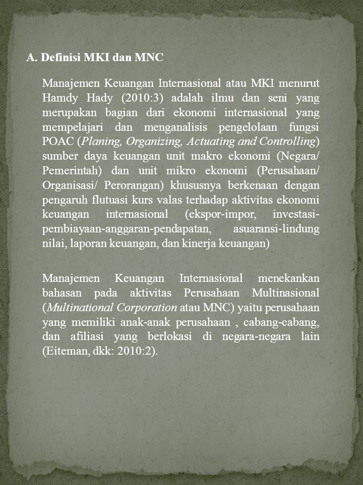 A. Definisi MKI dan MNC