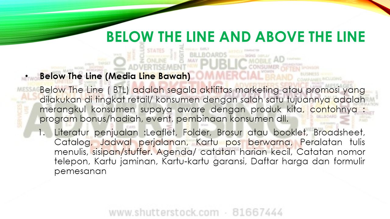 Below the line and above the line