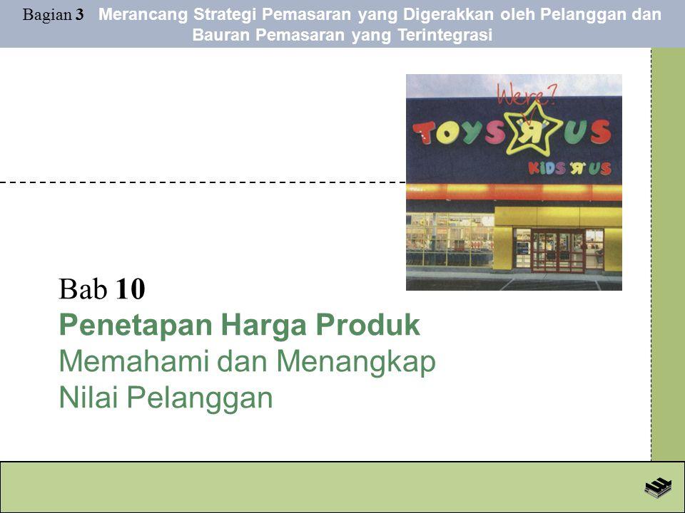 Bab 10 Penetapan Harga Produk Memahami dan Menangkap Nilai Pelanggan