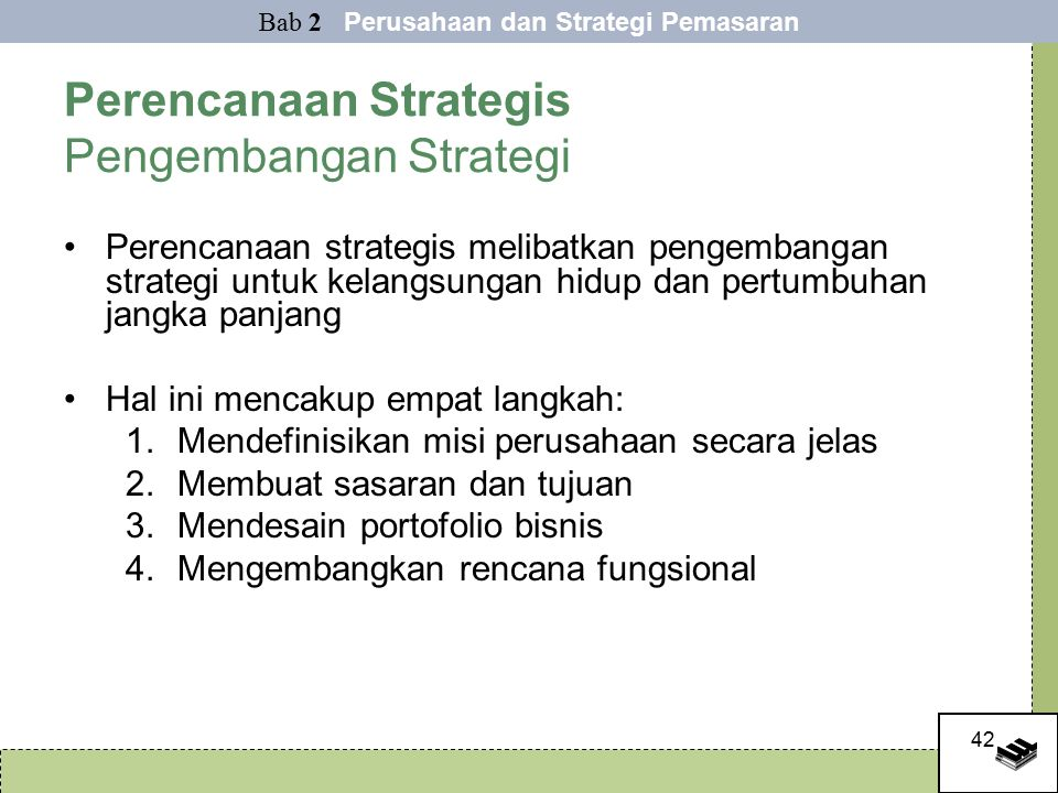 Perencanaan Strategis Pengembangan Strategi