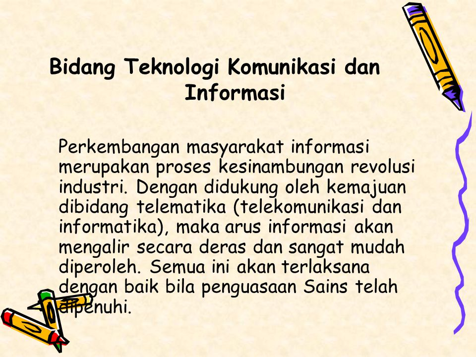 Bidang Teknologi Komunikasi dan Informasi