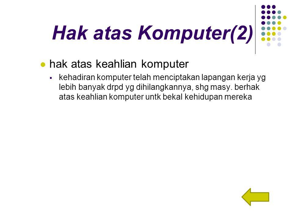 Hak atas Komputer(2) hak atas keahlian komputer