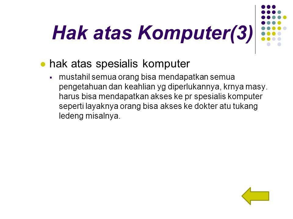 Hak atas Komputer(3) hak atas spesialis komputer