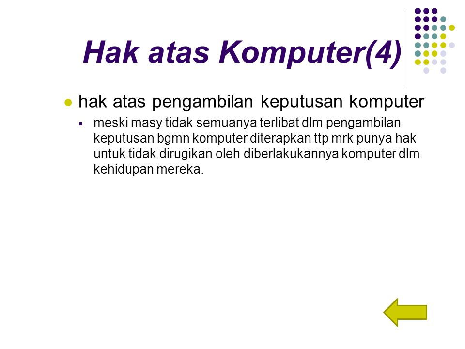 Hak atas Komputer(4) hak atas pengambilan keputusan komputer