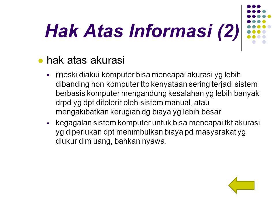 Hak Atas Informasi (2) hak atas akurasi