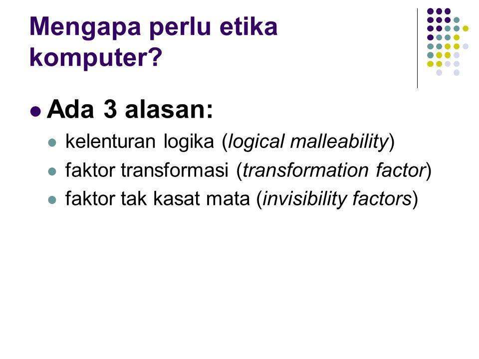 Mengapa perlu etika komputer