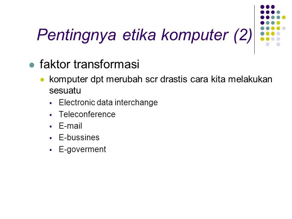 Pentingnya etika komputer (2)