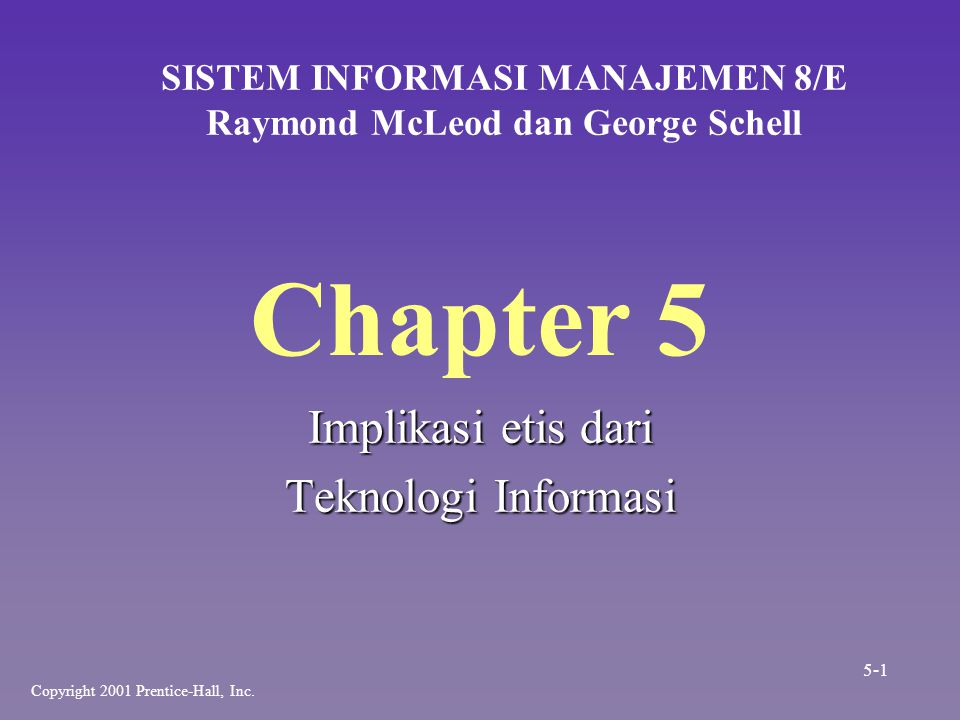 SISTEM INFORMASI MANAJEMEN 8/E Raymond McLeod dan George Schell