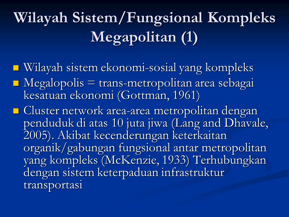 Wilayah Sistem/Fungsional Kompleks Megapolitan (1)